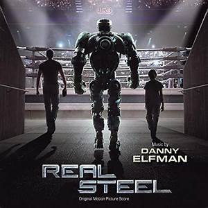 Real Steel (2011) Soundtrack from the Motion Picture