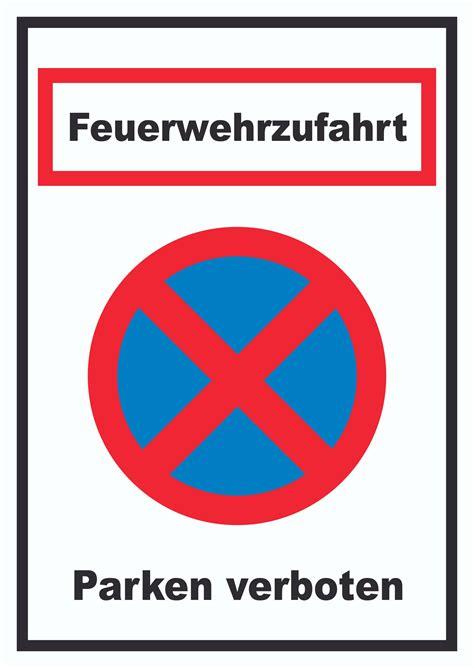 schild parken verboten feuerwehrzufahrt parken verboten schild hb druck
