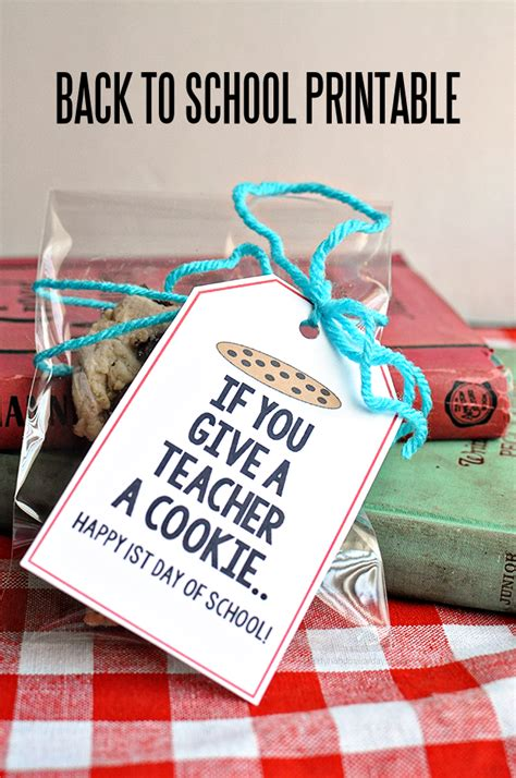 25 back to school gift ideas 121   Give a Teacher a Cookie Printable