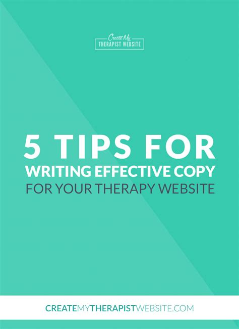 tips for writing an effective 5 tips for writing effective web copy for your therapy website