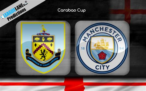 Burnley vs Manchester City Prediction, Tips & Match Preview