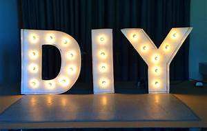 8 steps to diy marquee letters for Light up letters diy