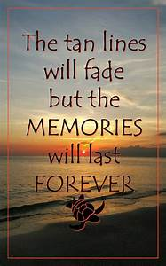 Memories are Forever beach quote • Waterfront Properties Blog