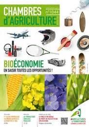 chambre agriculture 40 bioéconomie revue chambres d 39 agriculture n 1044