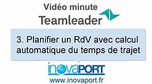 Calcul Temps De Trajet : teamleader planifie vos temps de trajet sur rdv ext rieurs ~ Medecine-chirurgie-esthetiques.com Avis de Voitures
