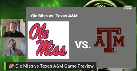 Ole Miss vs Texas A&M Game Preview | 100 Yards of Football ...