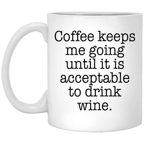 << i think this quote sums it up pretty well. Funny Coffee Mugs, Cool Coffee Cups with Sayings |21 Threads