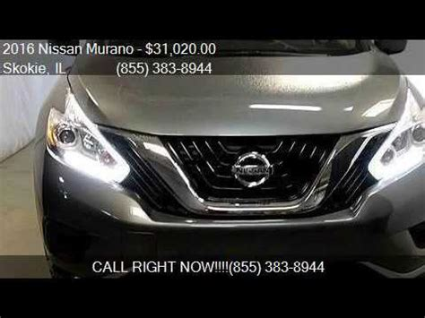 Martin Nissan Skokie by 2016 Nissan Murano S Awd 4dr Suv For Sale In Skokie Il