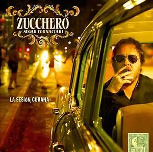 Zucchero all'Havana presenta La sesiòn cubana