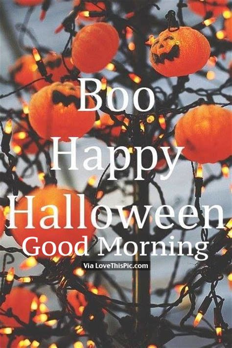 boo happy halloween good morning pictures