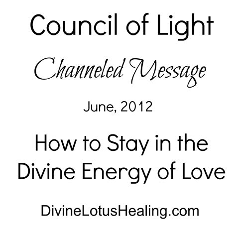 Council Of Light by Council Of Light June 2012 Channeled Message