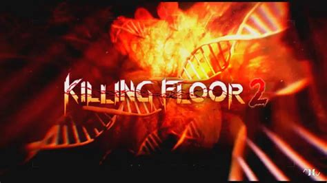 killing floor 2 firebug guide killing floor 2 firebug 28 images killing floor 2 firebug survival tips shacknews killing