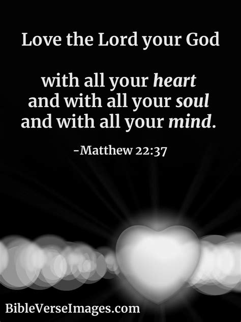 Matthew 22:37 - Bible Verse about Love - Bible Verse Images
