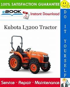 Kubota L3200 Tractor Service Repair Manual