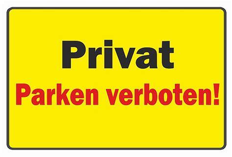 schild parken verboten schild privat parken verboten ebay