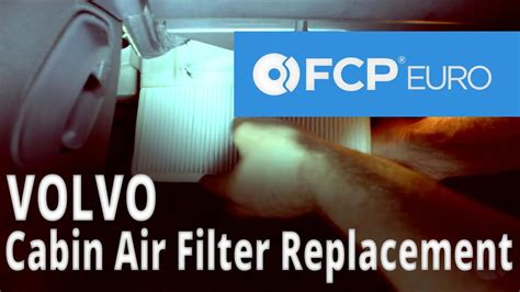 volvo cabin air filter replacement  fcp euro youtube