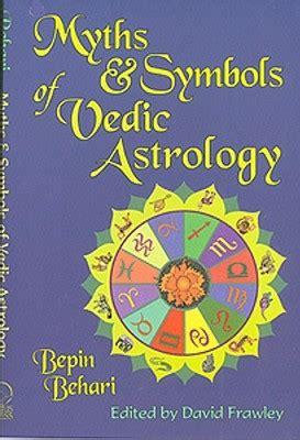 myths symbols  vedic astrology  bepin behari
