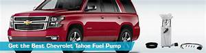 Chevrolet Tahoe Fuel Pump - Gas Pumps