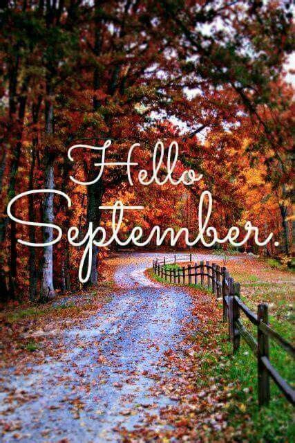Hello September | Hello september, Beautiful fall, Hello autumn