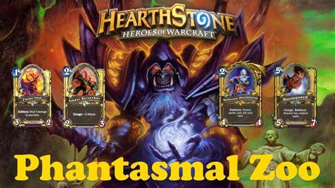 legendary tech phantasmal hearthstone zoo deck