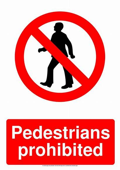 Sign Prohibited Prohibition Pedestrians Signs Template Poster