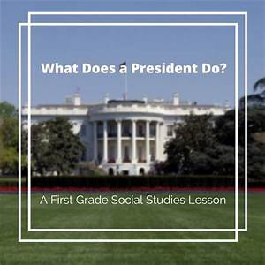 Teaching Objective Examples First Grade Presidential Electional Lesson Plan