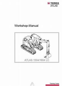 Terex Atlas 1504  1604 Lc Excavator Workshop Manual Pdf