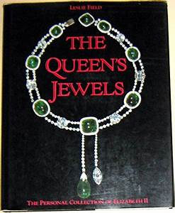 Queen's Jewels - The Personal Collection of Elizabeth II ...