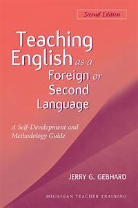 Teaching English As A Foreign Or Second Language  Second