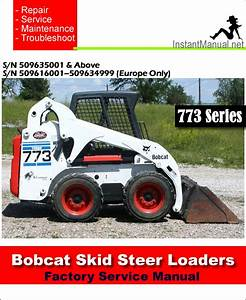 Bobcat 773 Skid Steer Loader Service Repair Manual 2