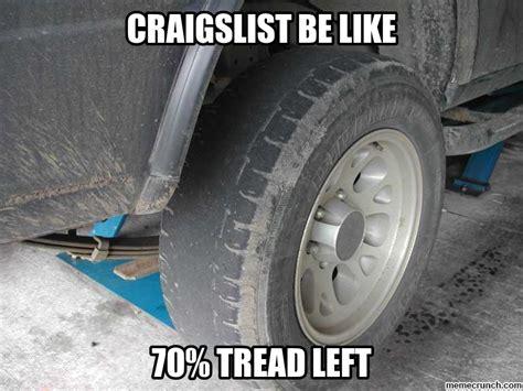 Tire Meme - craigslist be like
