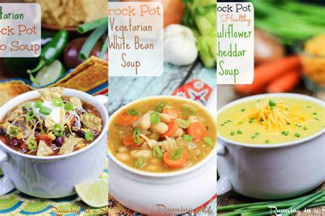 easy vegetarian crock pot recipes 10 cozy vegetarian crock pot soup recipes healthy living lifestyle blog vegetarian