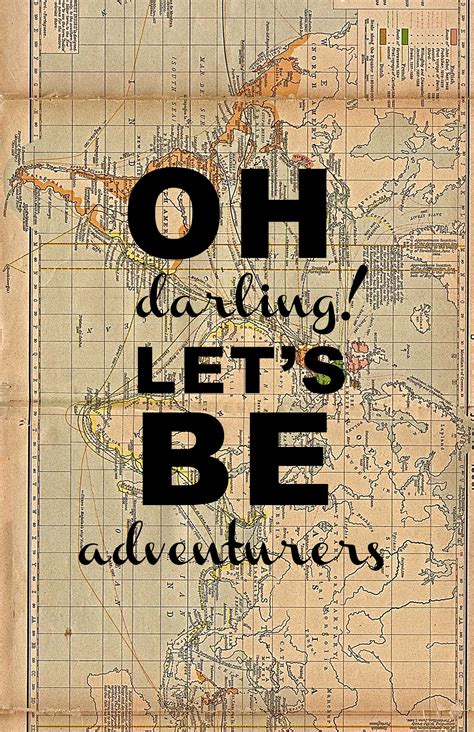 Oh Darling Lets Be Adventurers Charlotte Anabar