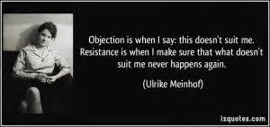 Objections Quot... Resistance Philosophy Quotes