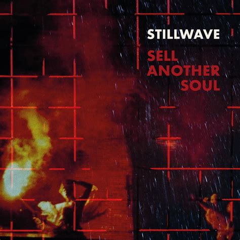 Stillwave  'sell Another Soul' (album Review