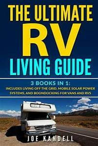 The Ultimate Rv Living Guide   3 Books In 1  Includes