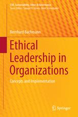 Ethical Leadership in Organizations - Concepts and