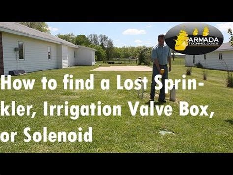 how to find your lost how to find a lost sprinkler irrigation valve box or
