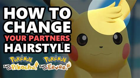 change  partners hairstyle  pokemon lets