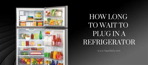 long  wait  plug   refrigerator