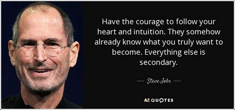 steve jobs quote   courage  follow  heart