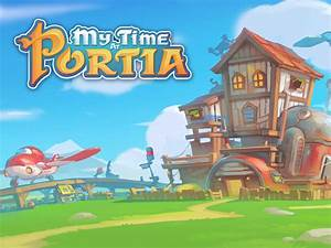 My Time At Portia Alpha 10 Live News Indie DB