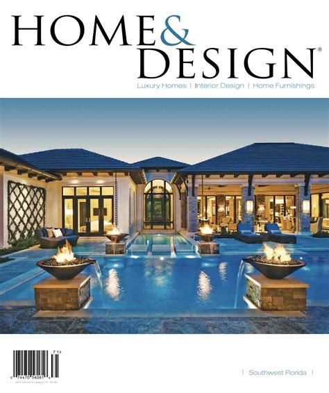 Home Design Florida by Home Design Magazine 2017 Southwest Florida Edition By