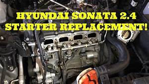 How To Replace The Starter In A 2 4l Hyundai Sonata