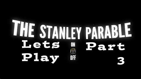 stanley parable part  confusion