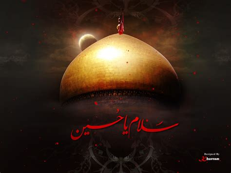 Salam Ya Hussain Ya Abbas Alamdar Hd Wallpapers