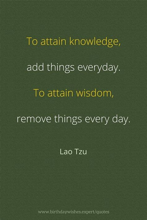 lao tzu quotes knowledge wisdom quote everyday inspirational things attain taoism expert understanding remove strength tao remov every birthdaywishes spiritual