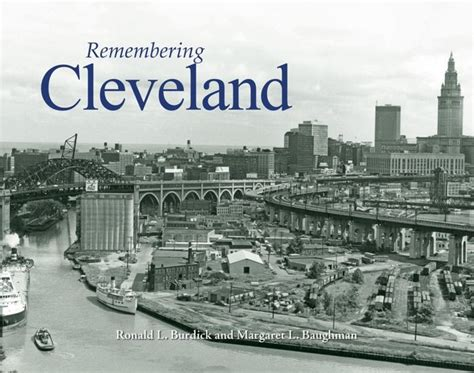 barnes and noble cleveland remembering cleveland by ronald l burdick margaret l