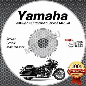 2008 2009 2010 Yamaha Stratoliner    S    Deluxe Service Manual Cd Rom Repair Shop
