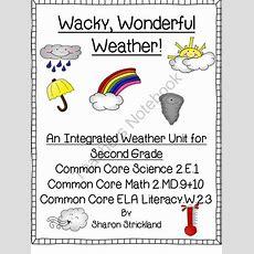 Second Grade Sciencecommon Core Aligned Weather Unit From Super Second Grade Smarties On